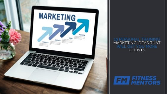 Get More Clients: The Guide To Marketing For Personal Trainers And Other Fitness Professionals