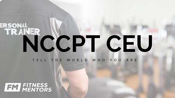 NCCPT CEU & Recertification- Continuing Education for Personal Trainers
