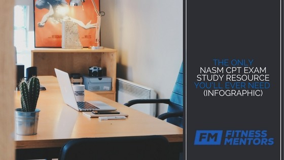 The Only NASM CPT Exam Study Resource You'll Ever Need