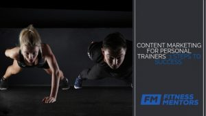 CONTENT MARKETING FOR PERSONAL TRAINERS