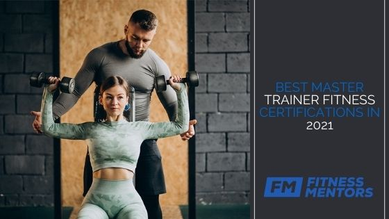Best-Master-Trainer-Fitness-Certifications-in-2021