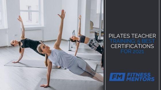 Pilates-Teacher-Training-5-Best-Certifications-for-2021